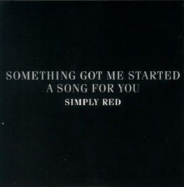 Something Got Me Started/A Song For You Promo
