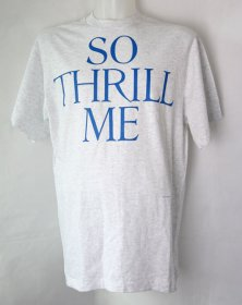 Thrill Me T Shirt